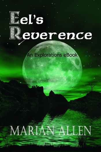Cover for Eel's Reverence, by author, Marian Allen