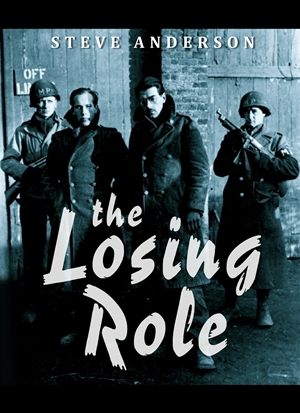 Cover for The Losing Role, by author, Steve Anderson