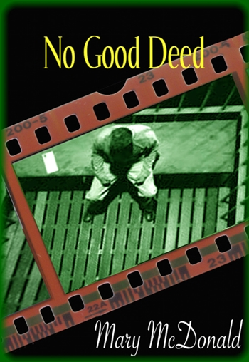 Cover for No Good Deed by Mary McDonald