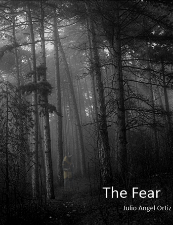 Book Birthday: The Fear by Julio Angel Ortiz