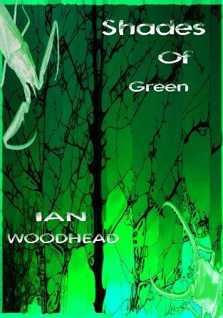 Cover for Shades of Green by Ian Woodhead