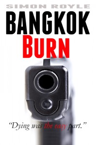 Bangkok Burn a novel by Simon Royle